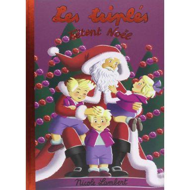 Nicole Lambert - Les Triplés fêtent Noël