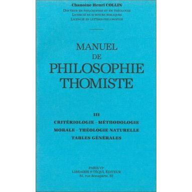 Chanoine Henri Collin - Manuel de philosophie thomiste Tome 3