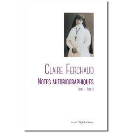 Claire Ferchaud - Notes autobiographiques