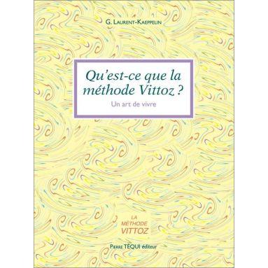 G. Laurent-Kaeppelin - Qu'est-ce que la méthode Vittoz