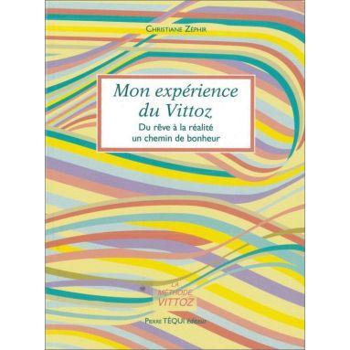 Christiane Zéphir - Mon expérience du Vittoz