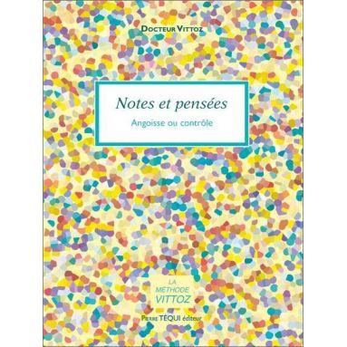 Dr Roger Vittoz - Notes et pensées
