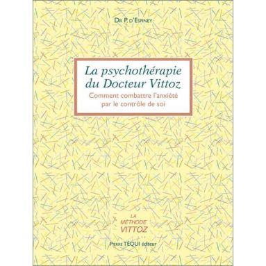 Dr P. d'Espinay - La psychotérapie du docteur Vittoz