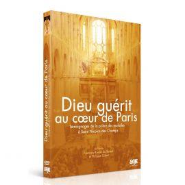Dieu guérit au coeur de Paris