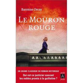 Baronne d'Orczy - Le Mouron Rouge