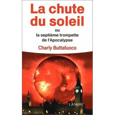 Charly Buttafuoco - La chute du soleil