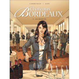 Eric Corbeyran - Châteaux Bordeaux Les primeurs