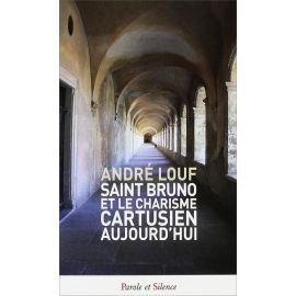 Dom André Louf - Saint Bruno et le charisme cartusien aujourd'hui