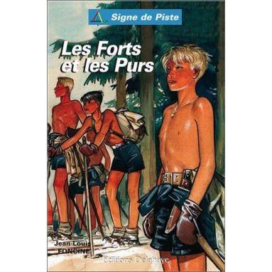 Jean-Louis Foncine - Les forts et les purs