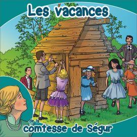 Comtesse de Ségur - Les vacances