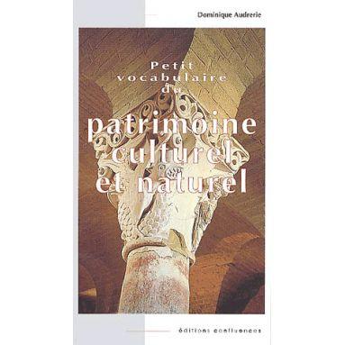 Petit Vocabulaire du Patrimoine Culturel et Naturel