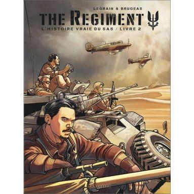 Vincent Brugeas - The Regiment l'histoire vraie du SAS Tome 2