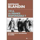 1914, la France responsable ?