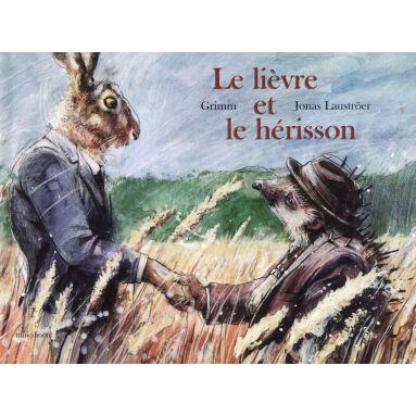Frères Grimm - Le lièvre et le hérisson