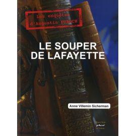 Anne Villemin-Sicherman - Le Souper de Lafayette