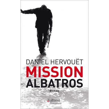 Daniel Hervouët - Mission Albatros