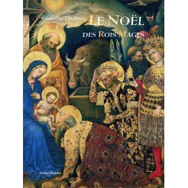 Géraldine Elschner - Le Noël des Rois Mages