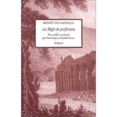 Benoit de Canfield - La règle de perfection
