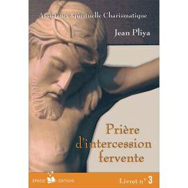 Jean Pliya - Prière d'intercession fervente