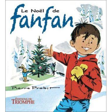 Pierre Probst - Le Noël de Fanfan