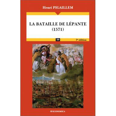 Henri Pigaillem - La bataille de Lépante 1571