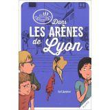 Dans les arènes de Lyon