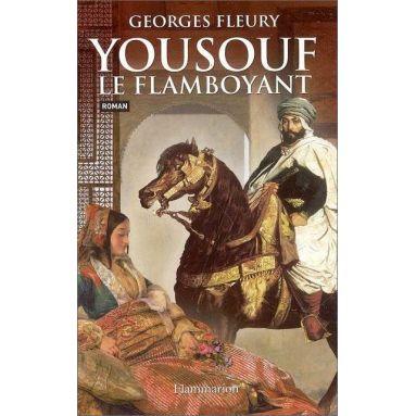 Georges Fleury - Yousouf le flamboyant