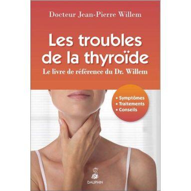 Docteur Jean-Pierre Willem - Les troubles de la thyroïde