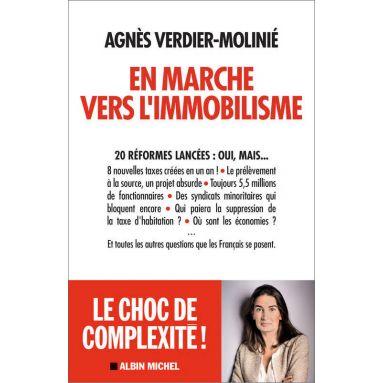 Agnès Verdier-Molinié - En marche vers l'immobilisme