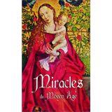 Miracles du Moyen Age