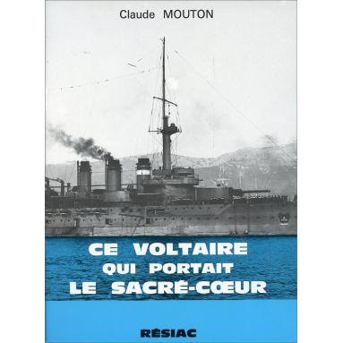 Claude Mouton - Ce Voltaire qui portait le Sacré-Coeur