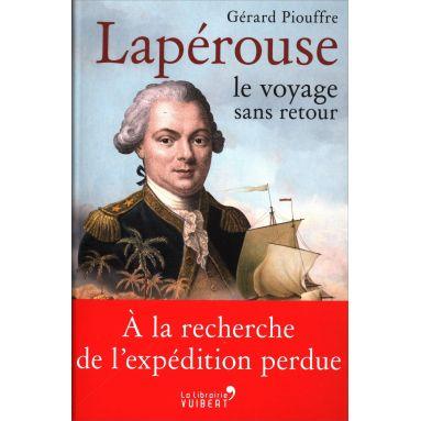 Gérard Piouffre - Lapérouse