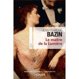 Jean-François Bazin - Le maître de la lumière