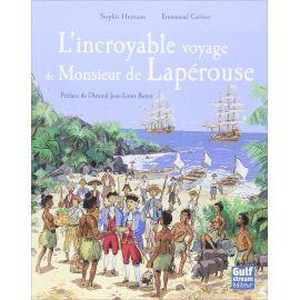 Sophie Humann - L'incroyable voyage de Monsieur de Lapérouse