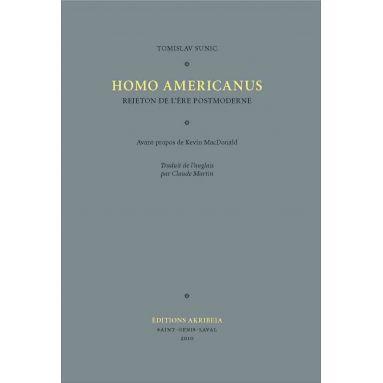 Tomislav Sunic - Homo Americanus