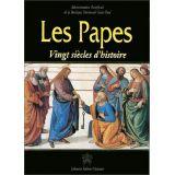 Les papes, vingt siècles d'histoire