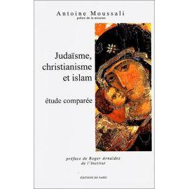 Père Antoine Moussali - Judaïsme, christianisme et islam