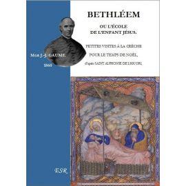 Bethléem ou l'école de l'Enfant Jésus