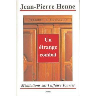 Jean-Pierre Henne - Un étrange combat