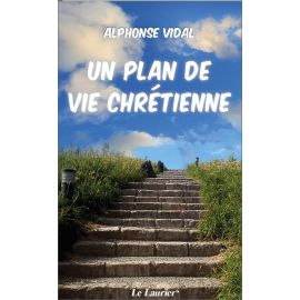 Un plan de vie chrétienne