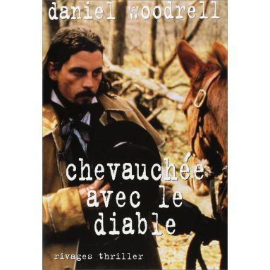 Daniel Woodrell - Chevauchée avec le diable