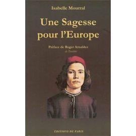 Isabelle Mourral - Une sagesse pour l'Europe