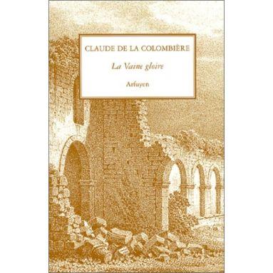 Saint Claude de La Colombière - La vaine gloire