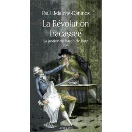 La Révolution fracassée