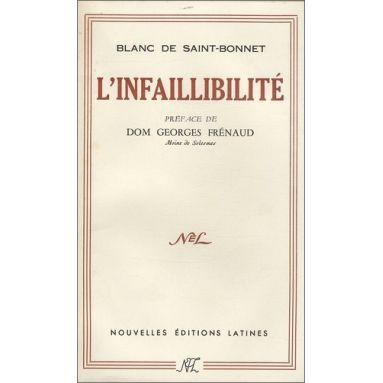 Antoine Blanc de Saint-Bonnet - L'infaillibilité