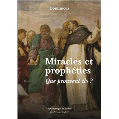 Dominicus - Miracles et prophéties
