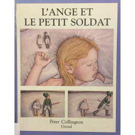 Peter Collington - L'ange et le petit soldat
