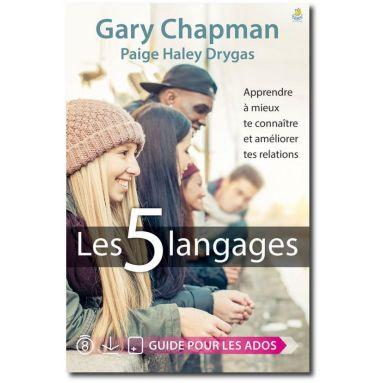 Gary Chapman - Les 5 langages - Guide pour les Ados