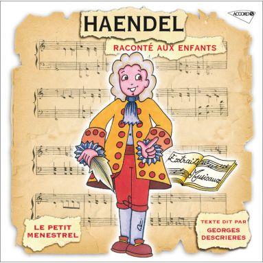 Haendel raconté aux enfants