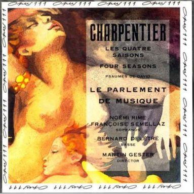 Marc-Antoine Charpentier - Les quatre saisons - Psaumes de David